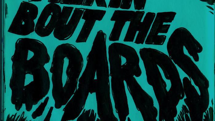 Talkin' 'Bout the Boards