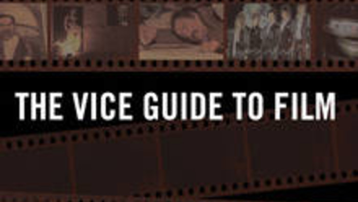 The Vice Guide To Film